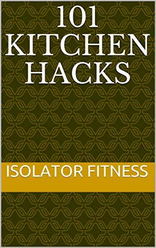 101 Kitchen Hacks (English Edition)