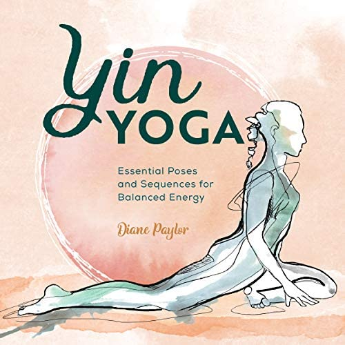 Yin Yoga Essential Poses and Sequences for Balanced Energy product image