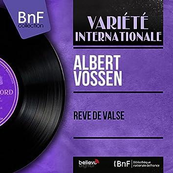 Rêve de valse (feat. Adalbert Luczkowski et son orchestre) [Mono Version]