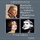 Tropismes - Format Téléchargement Audio - 11,99 €