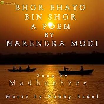 Bhor Bhayo Bin Shor