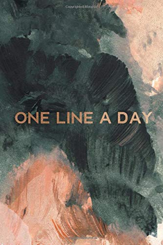 One Line A Day: Diary for Daily Journal Writing. A Five-Year Memory Book for Daily Reflections and Mindful Journal Writing. Black, Gold and Peach.