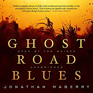 Ghost Road Blues     The Pine Deep Trilogy, Book 1              By:                                                                                                                                 Jonathan Maberry                               Narrated by:                                                                                                                                 Tom Weiner                      Length: 14 hrs and 17 mins     1,414 ratings     Overall 3.9