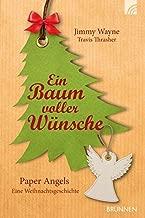 Ein Baum voller Wünsche: Paper Angels Eine Weihnachtsgeschichte