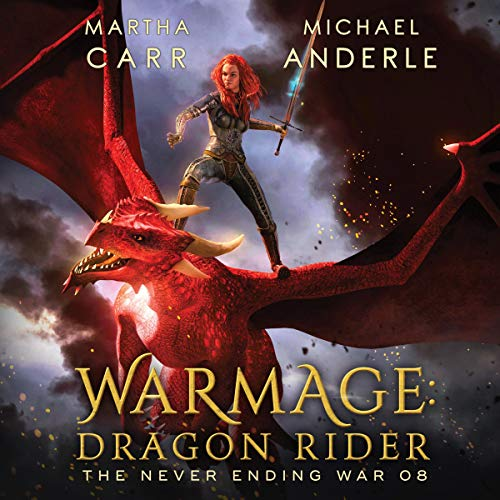 WarMage: Dragon Rider Audiobook By Martha Carr, Michael Anderle cover art