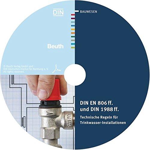 DIN EN 806 ff. und DIN 1988 ff.: Technische Regeln für Trinkwasser-Installationen Sonderausgabe