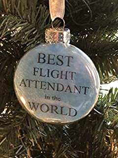 Glass Puffed Flat Best Flight Attendant in the World Holiday Ornament Flight Attendant Gift