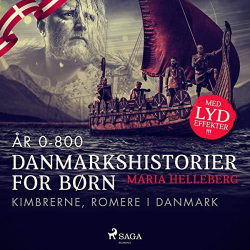Kimbrerne, romere i Danmark Titelbild