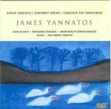 James Yannatos: Violin Concerto; Symphony Brevis; Concerto for Contrabass