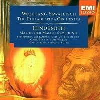 Hindemith: Mathis der Maler Symphony; Symphonic Metamorphosis of Themes by Carl Maria von Weber; Nobilissima Visone Suite