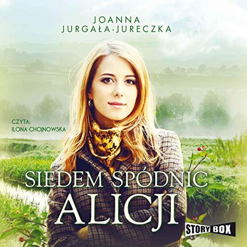 Siedem spódnic Alicji audiobook cover art