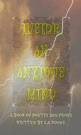 Inside An Anxious Mind