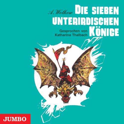 Die sieben unterirdischen Könige (Smaragdenstadt 3) Titelbild