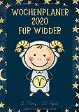 Wochenplaner 2020 für Widder: Sternzeichen Terminplaner   Kalender für Widder-Geborene   A4   1 Woche auf 2 Seiten   viel Platz für Skizzen, Termine, Aufgaben, Notizen