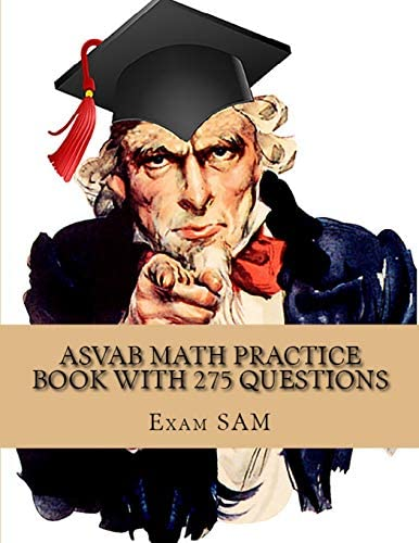 ASVAB Math Practice Book with 275 Questions 5 Arithmetic Reasoning and 5 Mathematics Knowledge product image