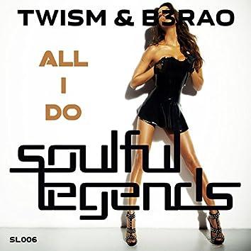 All I Do (Original Mix)