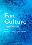 Image of Fan Culture: Theory/Practice