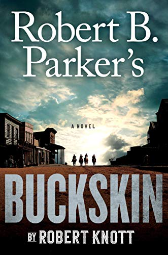 Image of Robert B. Parker's Buckskin (A Cole and Hitch Novel)