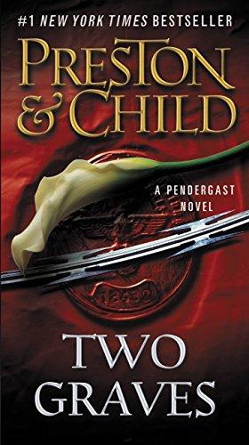 Two Graves (Pendergast Series Book 12)