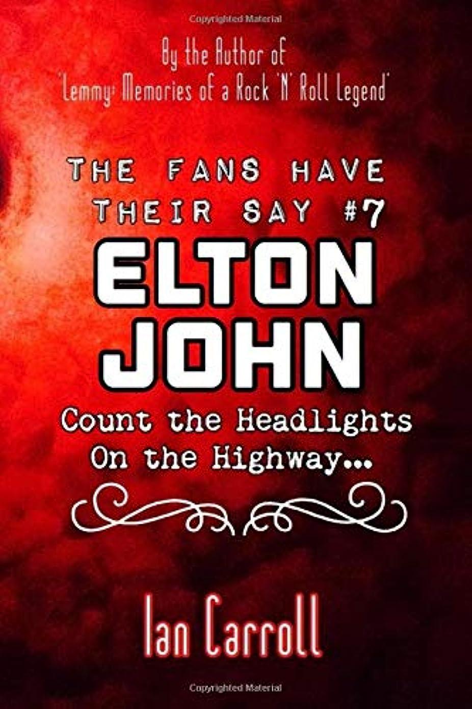 カバレッジ虎コンデンサーThe Fans Have Their Say #7 Elton John : Count the Headlights on the Highway...