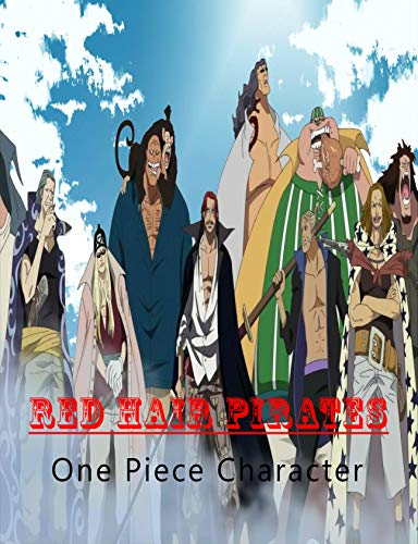 Red Hair Pirates: One Piece Character (English Edition)