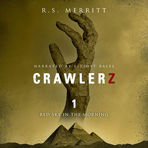 Crawlerz, Book 1: Red Sky in the Morning cover art