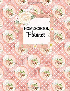 Homeschool Planner: Undated Home School Academic Planner, Record Keeper and Lesson Organizer | Peach Floral