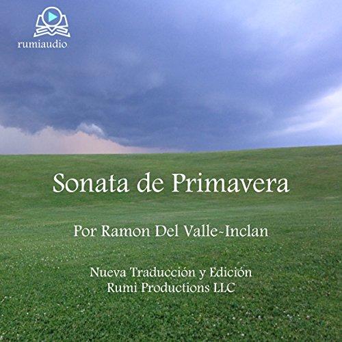 Sonata de Primavera: Memorias del Marqués de Bradomín [Spring Sonata: Memoirs of the Marquis of Bradomín] audiobook cover art