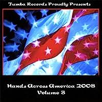 Vol. 3-Hands Across America 2008