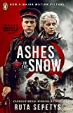 Ashes in the Snow: Previously Between Shades of Gray (English Edition)