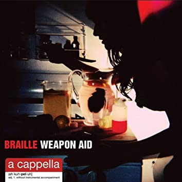 Weapon Aid: Acappella