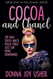 Cocoa and Chanel (Book One in The Chanel Series) (English Edition)