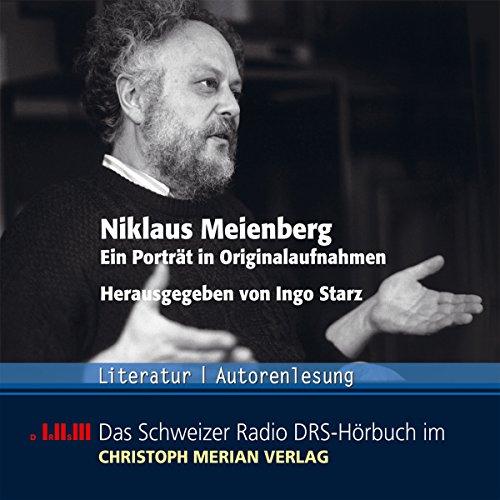 Niklaus Meienberg. Ein Porträt in Originalaufnahmen Titelbild