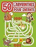 Labyrinthes pour enfants: Cahier de vacances comportant des jeux et activités pour enfants à partir de 4 ans