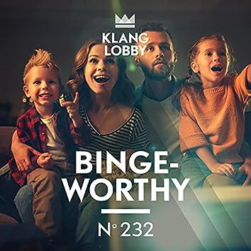 Binge-Worthy