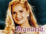 Manuela...