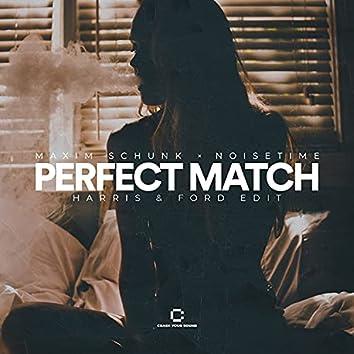 Perfect Match (Harris & Ford Edit)