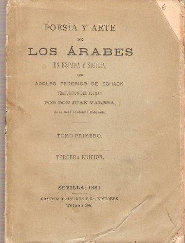 POESÍA Y ARTE DE LOS ÁRABES EN ESPAÑA Y SICILIA. TOMOI