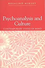 Psychoanalysis And Culture: Contemporary States Of Mind