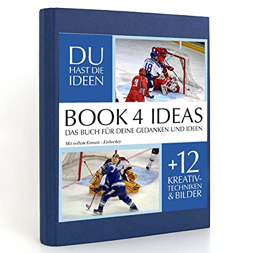 BOOK 4 IDEAS classic | Mit vollem Einsatz - Eishockey, Eintragbuch mit Bildern, Notizbuch, Bullet Journal mit Kreativitätstechniken und Bildern, DIN A5