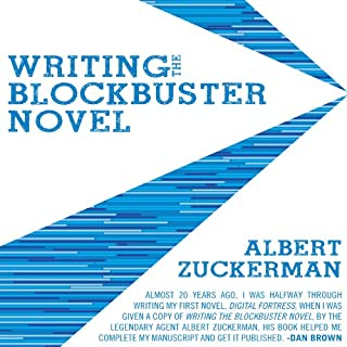 Writing the Blockbuster Novel                   Written by:                                                                                                                                 Albert Zuckerman                               Narrated by:                                                                                                                                 Michael Russotto                      Length: 9 hrs and 32 mins     2 ratings     Overall 4.5