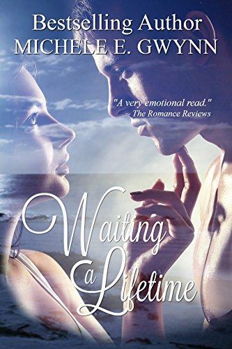 Book: Waiting a Lifetime by Michele E. Gwynn