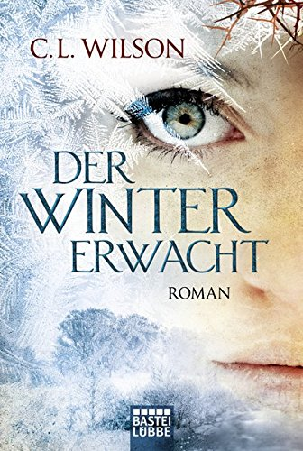 Der Winter erwacht: Roman (Mystral, Band 1)