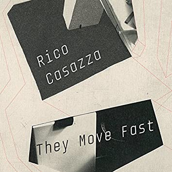 They Move Fast EP