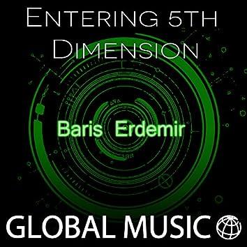 Entering 5th Dimension
