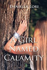 A Girl Named Calamity: Volume 1 Paperback