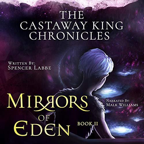 Mirrors of Eden Audiobook By Spencer Labbe cover art
