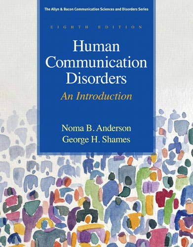 Human Communication Disorders An Introduction 8th Edition Allyn Bacon Communication Sciences And Disorders