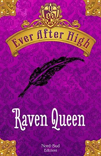 Ever After High - Raven Queen: Il libro dei destini (Italian Edition)
