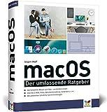 macOS: Das komplette Mac-Wissen in einem Band. Ideal zum Lernen und Nachschlagen - Jürgen Wolf